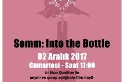 somm into the bottle sinema ve şarap tadımı